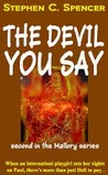 The Devil You Say (Paul Mallory, #2)