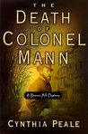 The Death of Colonel Mann (Beacon Hill, #1)