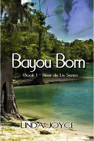 Bayou Born(Fleur de Lis 1)
