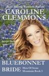 Bluebonnet Bride (Men of Stone Mountain, #3)