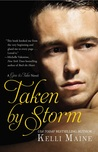 Taken by Storm by Kelli Maine