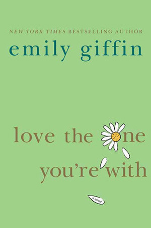 Love the One You're With (Hardcover)