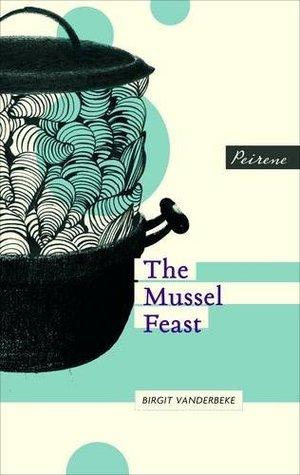 http://edith-lagraziana.blogspot.com/2014/07/mussel-feast-by-birgit-vanderbeke.html