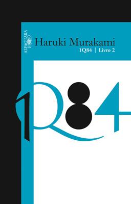 1Q84 - Livro 2 (1Q84, #2)