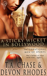 A Sticky Wicket in Bollywood (International Men of Sports, #1)
