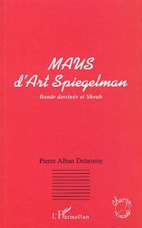 Maus d'Art Spiegelman : bande dessinée et shoah