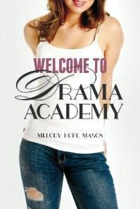 Welcome to Drama Academy - Melody Hope Mason