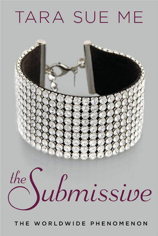 Ebook The Submissive by Tara Sue Me DOC!