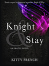 Download Knight & Stay (Knight, #2)