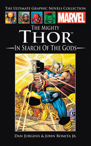 The Mighty Thor: In Search of the Gods (Marvel Ultimate Graphic Novels Collection)