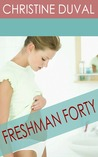 Freshman Forty by Christine Duval