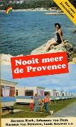 Nooit meer de Provence
