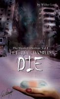 Let the World Die