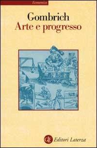 Arte e progresso: Storia e influenza di un'idea