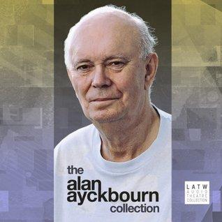The Alan Ayckbourn Collection