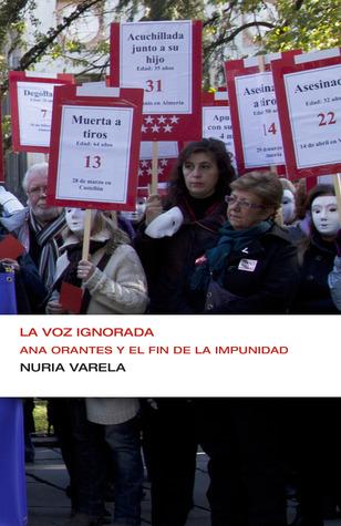La voz ignorada. Ana Orantes y el fin de...