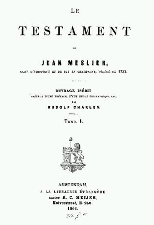 Le testament de Jean Meslier ..