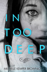 In Too Deep (In Too Deep, #1)