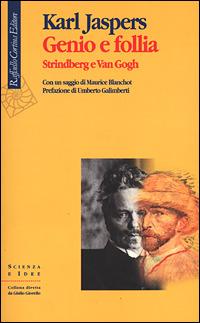 Genio e follia: Strindberg e Van Gogh