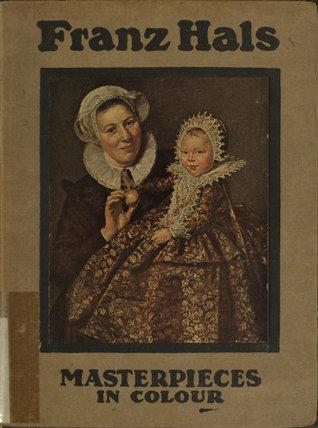 Frans Hals' Golden Age Haarlem