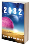 2082: The Chronicles Of Hope