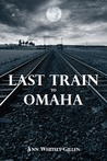 Last Train to Omaha