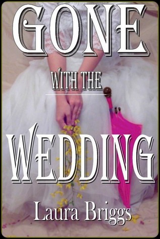 Gone with the Wedding