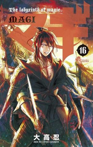 マギ 16 (Magi: The Labyrinth of Magic, #16)