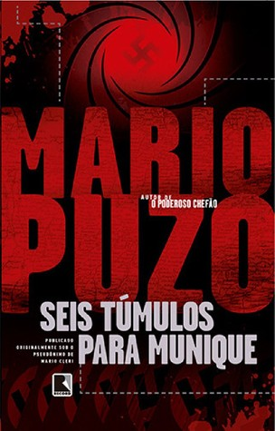 Ebook Seis Túmulos Para Munique by Mario Puzo DOC!