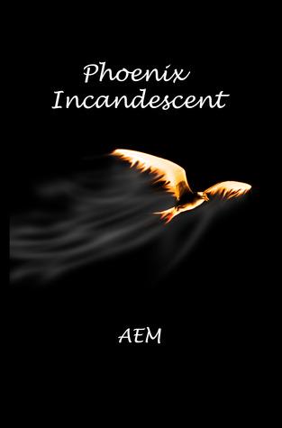 Phoenix Incandescent