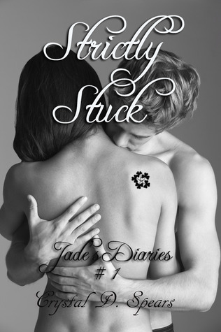 Strictly Stuck by Crystal D. Spears
