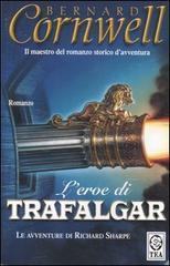 L'eroe di Trafalgar (Le avventure di Richard Sharpe, #4)
