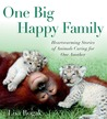 One Big Happy Family by Lisa Rogak