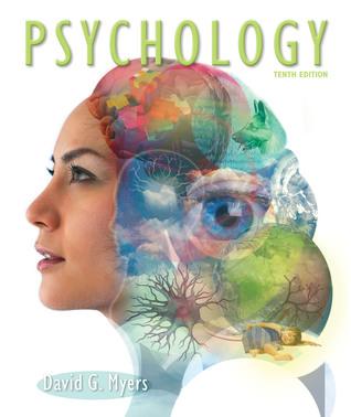 Psychology, 10th Edition by David G. Myers