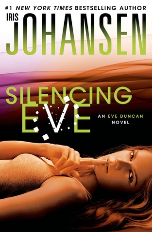 Silencing Eve (Eve Duncan, #18)