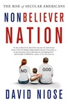 Nonbeliever Nation: The Rise of Secular Americans