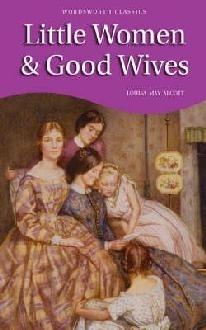 Little Women & Good Wives (Little Women #1, part 1 and part 2)