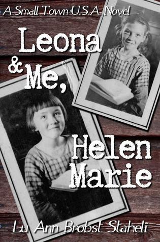 Leona & Me, Helen Marie