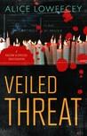 Veiled Threat (Falcone & Driscoll Investigation, #3)