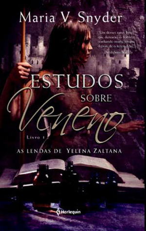 Estudos Sobre Veneno (As Lendas de Yelena Zaltana #1)
