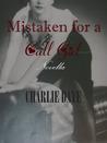 Mistaken for a Call Girl