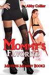 Mommy's Favorite (Mistress Mommy, #2)