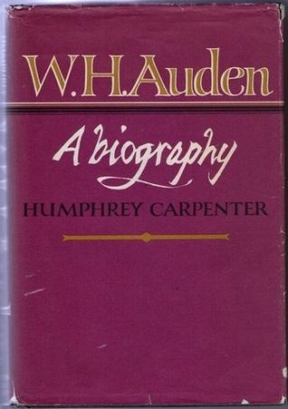 W. H. Auden: A Biography