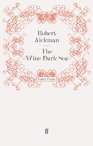 Ebook The Wine-Dark Sea by Robert Aickman read!