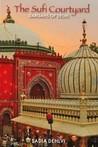 sufism the heart of islam sadia dehlvi pdf