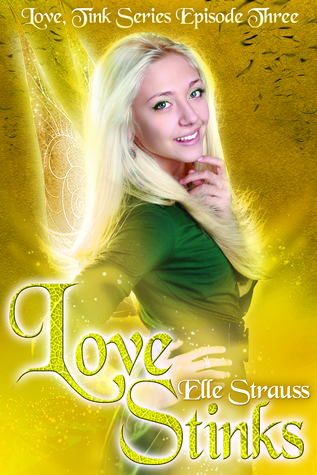 Love Stinks by Elle Strauss