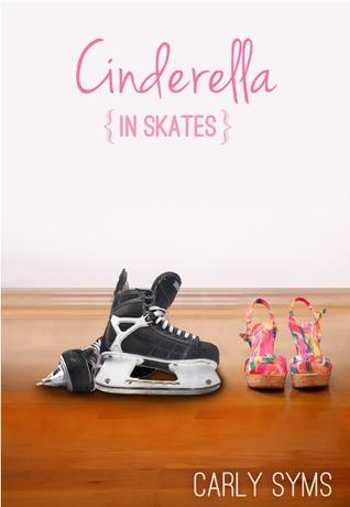 Cinderella in Skates (Cinderella #2)