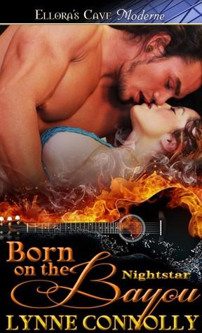 Born on the Bayou (Nightstar, #2)