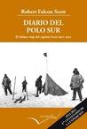 Diario del Polo Sur - El último viaje del Capitán Scott