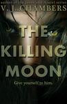 The Killing Moon (Cole & Dana, #1)